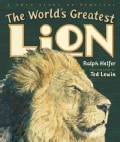 The World's Greatest Lion: A True Story of Survival (Hardcover)