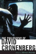 The Philosophy of David Cronenberg (Hardcover)