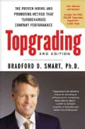 Topgrading: The Proven Hiring and Promoting Method That Turbocharges Company Performance (Hardcover)