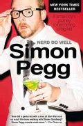 Nerd Do Well: A Small Boy's Journey to Becoming a Big Kid (Paperback)