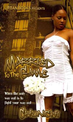Married to the Game (Paperback)