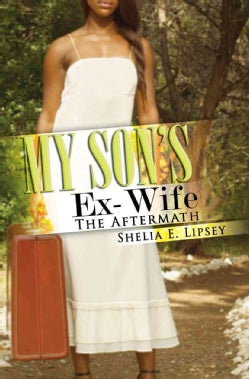 My Son's Ex-Wife: The Aftermath (Paperback)