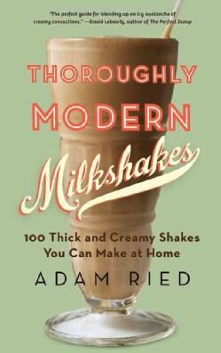 Thoroughly Modern Milkshakes (Paperback)