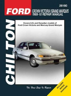 Chilton Ford Crown Victoria 1989 - 10 Repair Manual: Covers U.s. and Canadian Models of Ford Crown Victoria and M... (Paperback)