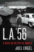 L.A. '56: A Devil in the City of Angels (Hardcover)