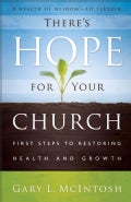 There's Hope for Your Church: First Steps to Restoring Health and Growth (Paperback)