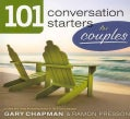 101 Conversation Starters for Couples (Paperback)