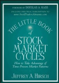 The Little Book of Stock Market Cycles: How to Take Advantage of Time-proven Market Patterns (Hardcover)