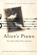 Alice's Piano: The Life of Alice Herz-Sommer (Hardcover)