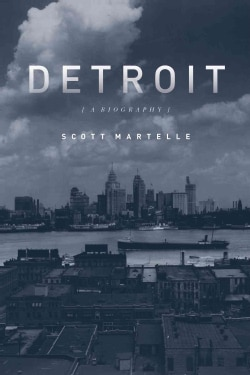 Detroit: A Biography (Hardcover)
