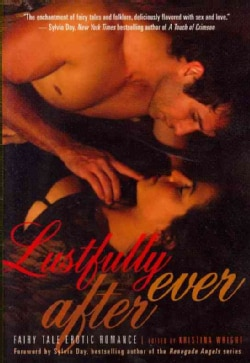 Lustfully Ever After: Fairy Tale Erotic Romance (Paperback)