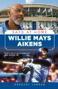 Willie Mays Aikens: Safe at Home (Hardcover)