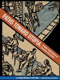 Paths Toward Utopia: Graphic Explorations of Everyday Anarchism (Paperback)