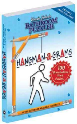 Uncle John's Bathroom Puzzler Hangman-a-Grams (Paperback)
