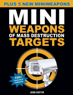 Mini Weapons of Mass Destruction Targets: Plus 5 New Miniweapons (Paperback)