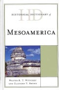 Historical Dictionary of Mesoamerica (Hardcover)