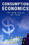 Consumption Economics: The New Rules of Tech (Hardcover)