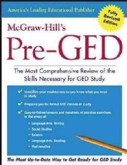 McGraw-Hill's Pre-Ged: The Most Comprehensive Review of the Skills Necessary for Ged Study (Paperback)