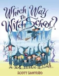 Which Way to Witch School? (Paperback)