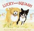 Lucky and Squash (Hardcover)