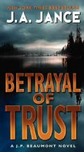 Betrayal of Trust: A J. P. Beaumont Novel (Paperback)