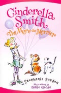 Cinderella Smith The More the Merrier (Hardcover)