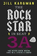 The Rock Star in Seat 3A (Hardcover)
