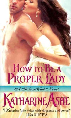How to Be a Proper Lady (Paperback)