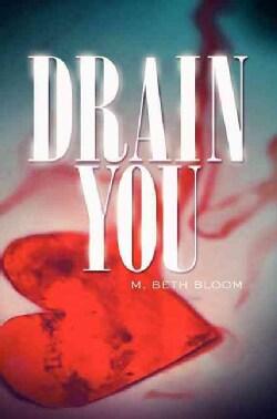 Drain You (Paperback)