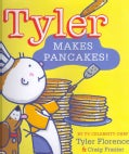 Tyler Makes Pancakes! (Hardcover)