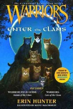 Enter the Clans: Warriors Field Guide/ Secrets of the Clans and Warriors: Code of the Clans (Paperback)