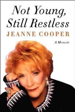 Not Young, Still Restless: A Memoir (Hardcover)