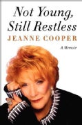 Not Young, Still Restless: A Memoir (Hardcover)