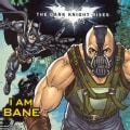 The Dark Knight Rises: I Am Bane (Paperback)