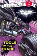 The Dark Knight Rises: Tools of the Trade (Paperback)