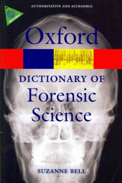 A Dictionary of Forensic Science (Paperback)