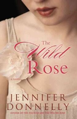 The Wild Rose (Paperback)