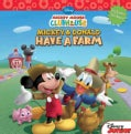 Mickey & Donald Have a Farm (Paperback)