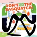 Don't Squish the Sasquatch! (Hardcover)