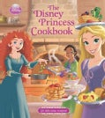 The Disney Princess Cookbook (Hardcover)