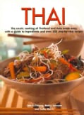 Thai: The Exotic Cooking of Thailand and Asia Made Easy, With a Guide to Ingredients and over 300 Step-by-step Re... (Paperback)