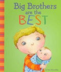 Big Brothers Are the Best (Hardcover)