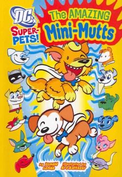 The Amazing Mini-Mutts (Paperback)