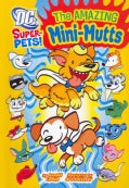 The Amazing Mini-Mutts (Paperback)