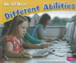 We All Have Different Abilities (Hardcover)