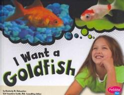 I Want a Goldfish (Hardcover)