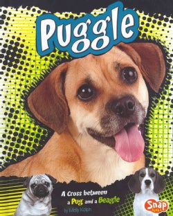 Puggle: A Cross Between a Pug and a Beagle (Hardcover)