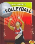 A Girl's Guide to Volleyball (Hardcover)