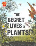 The Secret Lives of Plants! (Hardcover)