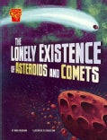 The Lonely Existence of Asteroids and Comets (Paperback)
